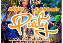 eShun - Party (Feat. Kofi Kinaata) (Prod. by King Odssey)