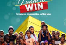 Ashley Chuks - I Want To Win (Feat. Article Wan, Fameye x Vanessa Nice) (GhanaNdwom.net)