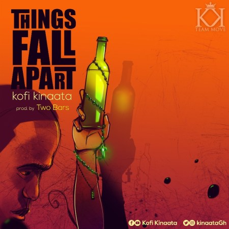 Kofi Kinaata - Thing Fall Apart (Prod. by Two Bars)