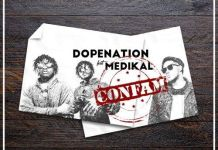 DopeNation - Confam (feat. Medikal) (Prod by MOG Beatz)