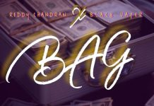 Reddy Chandran x Blvck Vaper - Bag (Prod by Apya) (GhanaNdwom.net)
