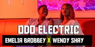 Emelia Brobbey - Odo Electric (Feat. Wendy Shay) (Official Video)