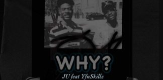 J U - Why (Feat YfnSkillz) (Official Video)