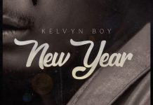 Kelvyn Boy - New Year (GhanaNdwom.net)