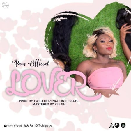 Pam - Lover (Prod by Twist)