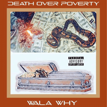 Wala Why - Death Over Poverty (2)