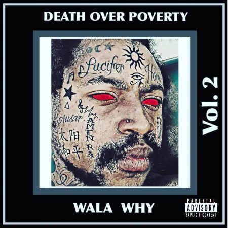 Wala Why - Death Over Poverty, Vol.2 Album Art
