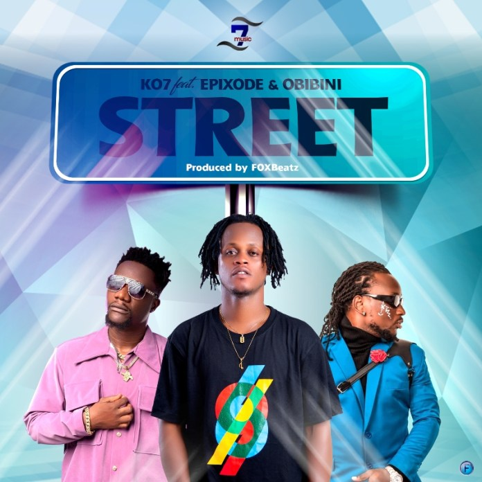 KO7 - Street (Feat. Epixode x Obibini) (Prod by Fox Beatz)