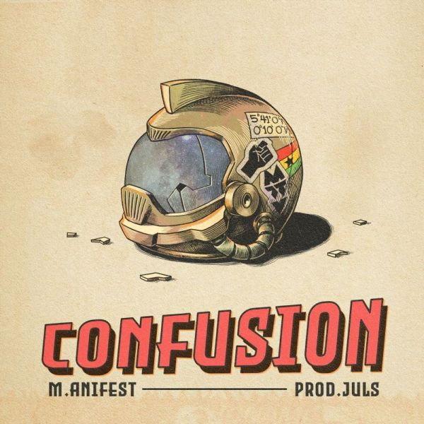 Manifest - Confusion (Prod. by Juls)