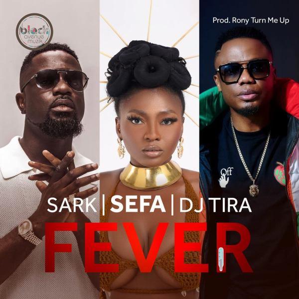 Sefa – Fever feat. Sarkodie & Dj Tira