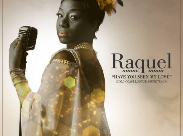 Raquel releases a Single (Movie Soundtrack) to the Award-Winning Gold Coast Lounge
