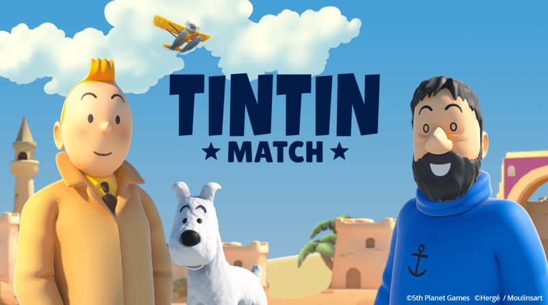 """Tintin Match"" launches today for Android and iOS - Check out the new trailers!"