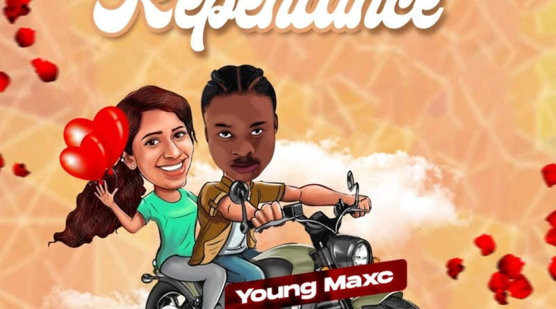 "New Music: Young Maxc kicks off 2021 with ""Repentance"""