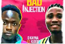 Download mp3: D Kayna Feat. Kudos Bad Injection – Listen