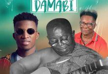 Dr. K Gyasi – Damaabi(Remix) Ft Nana Osei Tutu Ricky & Kofi Kinaata