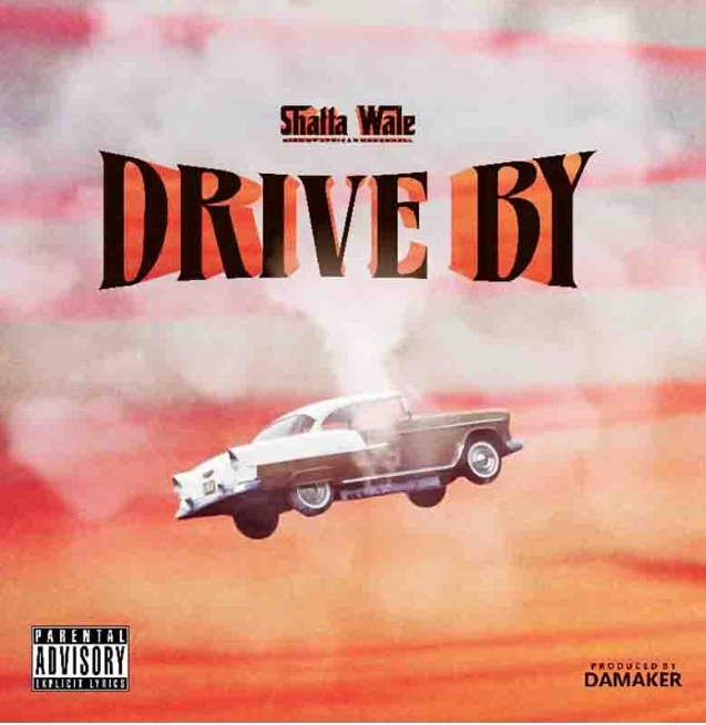 Shatta Wale - Drive By (Prod by DaMaker) - Ghana MP3