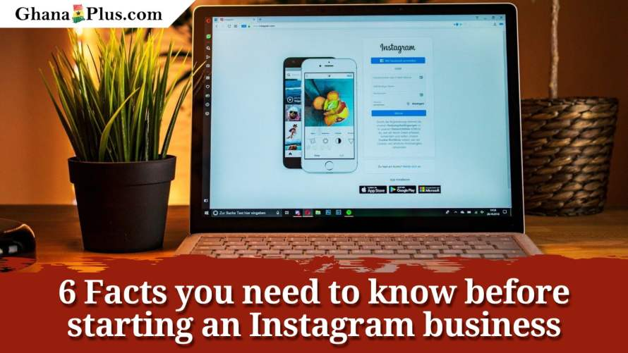 6 Facts you need to know before starting an Instagram business