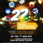 22ND GHANA INTERNATIONAL TRADE FAIR SLATTED FOR FEB 28 – MARCH 7