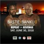 Official: Bastie Samir v Bukom Banku June 30 rematch is on
