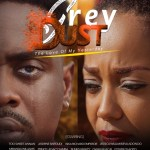 "Zylofon Arts Fund To Premiere ""Grey Dust"" on 27th October at Global Cinemas Accra"
