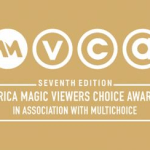 Africa Magic Announce Nominations For The 7th Africa Magic Viewers Choice Awards