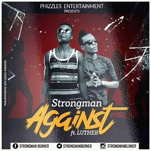 Strongman – Against Feat Luther (Prod By FimFim)