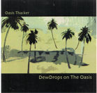 DewDrops on The Oasis