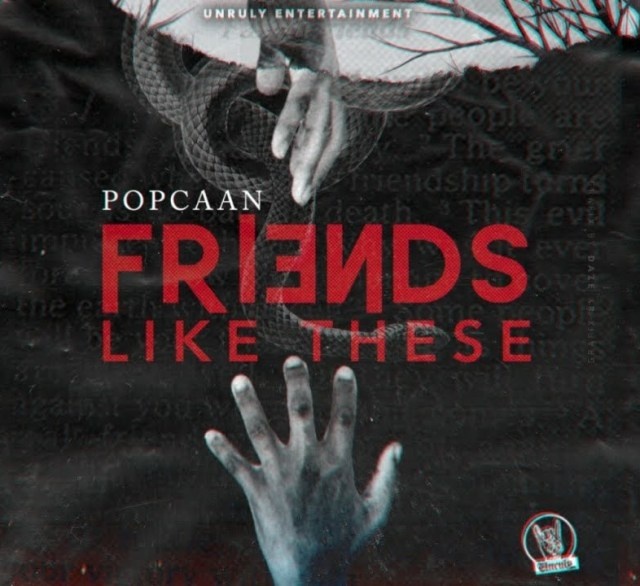 Popcaan - Friends Like These mp3 download