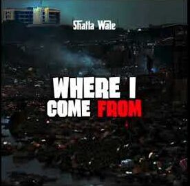 Shatta Wale - Where I Come From mp3 download