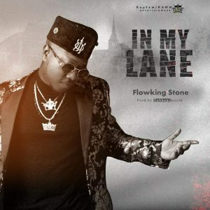 Flowking Stone - In My Lane mp3 download