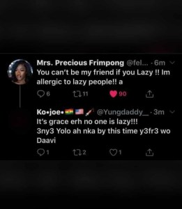 You Can't Be My Friend If You're Lazy, I Hate Lazy People – Fella Makafui