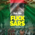 Shatta Wale - Fvck Sars Mp3 Download