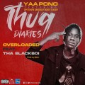 Yaa Pono – Overloaded ft. Tha Blackboi