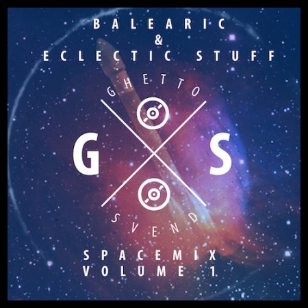 Spacemix Volume 1 by GSvend - Balearic and Eclectic Stuff