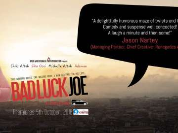 'Bad Luck Joe', Chris Attoh, Sika Osei