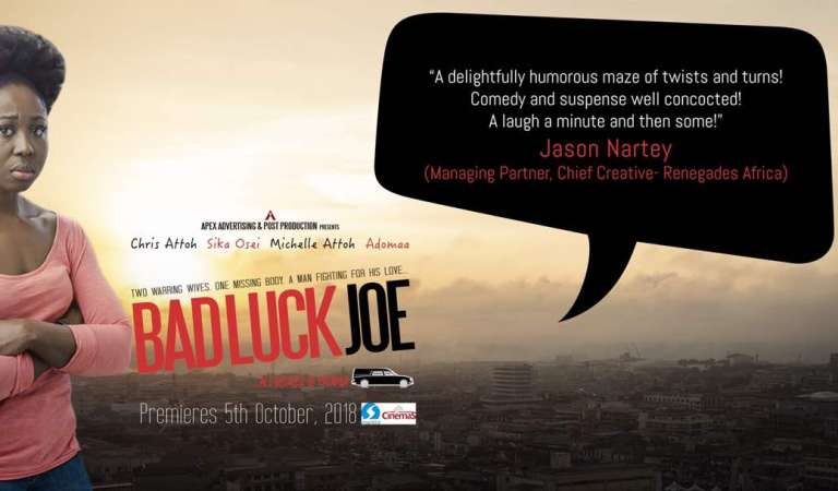'Bad Luck Joe' a must watch movie starring Chris Attoh, Sika Osei premiers in October