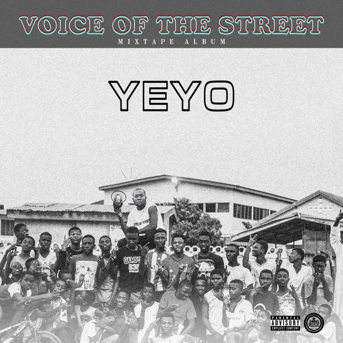 Yeyo, Voice Of The Street