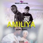 Nazz Official, Don Sigli, Amiliya