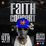 Shatta Wale, Faith Concert