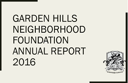 Garden Hills Neighborhood Foundation Annual Report