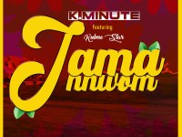 K. Minute Ft. Kulme Star - Jama Nnwom (Mixed by Undermines)