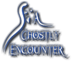 A Ghostly Encounter