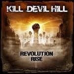 KILL-DEVIL-HILL-REVOLUTION-RISE-COVER-300x298 (1)
