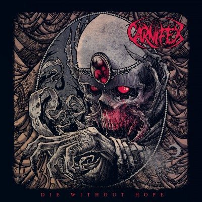 Carnifex - Die Without Hope album cover