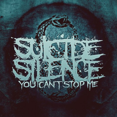 Suicide Silence - You Cant' Stop Me (Ltd. Digipak-Cover)