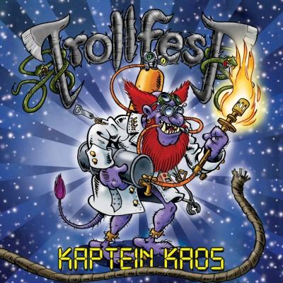 Trollfest-Kaptein-Kaos