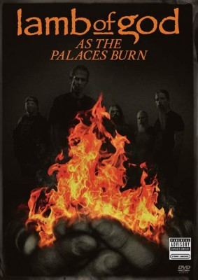 As The Palaces Burn, Lamb Of God Documentary