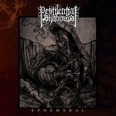 pestilential shadows - ephemeral cover