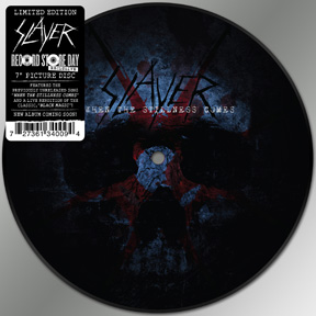 """Slayer Side A: """"When the Stillness Comes"""""""