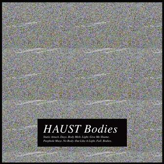 haust bodies album cover